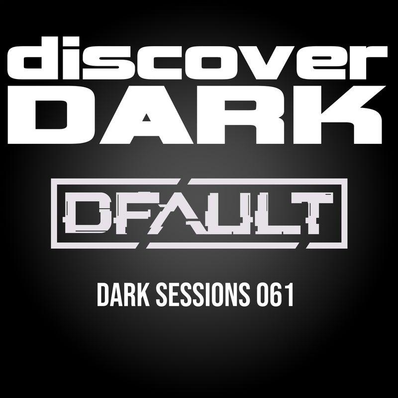 Dark Sessions 061