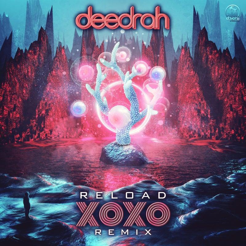 Reload (XoXo Remix)