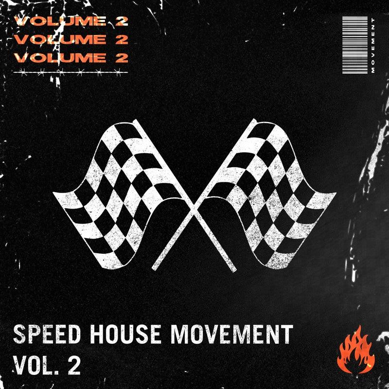 Speed House Movement, Vol. 2