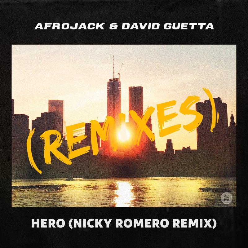 Hero (Nicky Romero Extended Remix)
