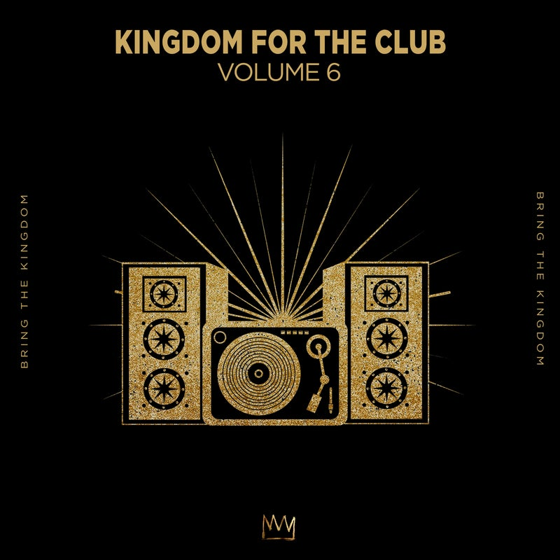 Kingdom For The Club Vol. 6 - Extended Mix