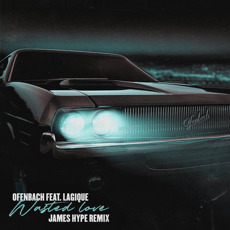 Wasted Love (feat. Lagique) [James Hype Extended & VIP Remix]