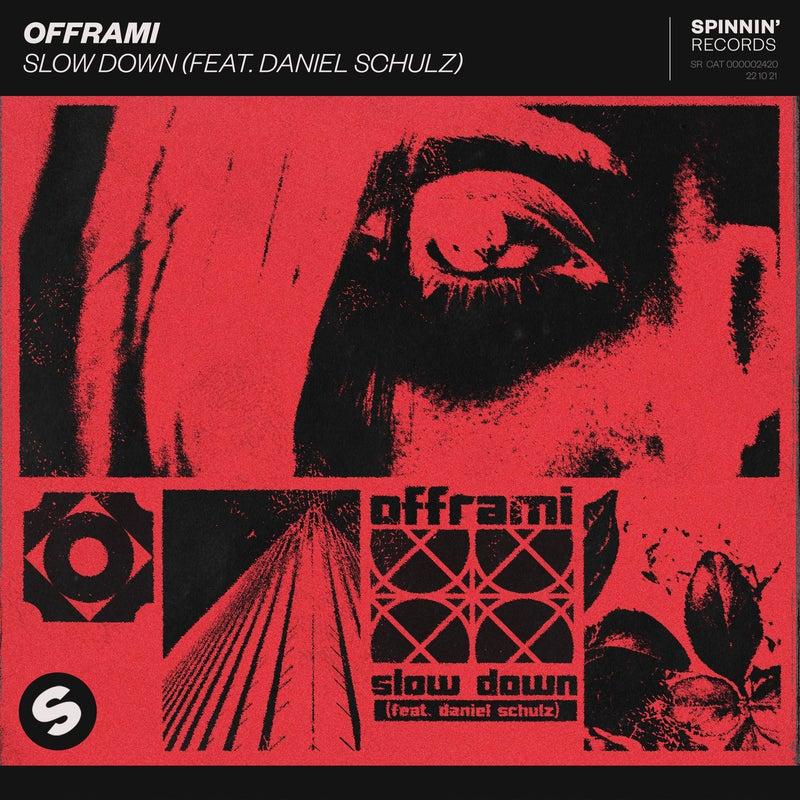 Slow Down (feat. Daniel Schulz) [Extended Mix]