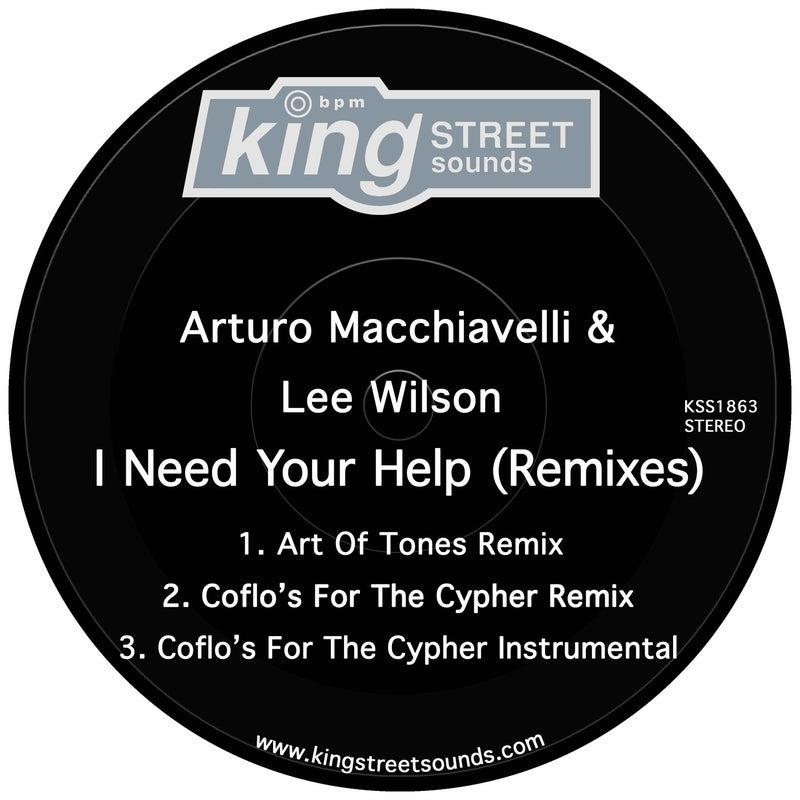 I Need Your Help (Remixes)