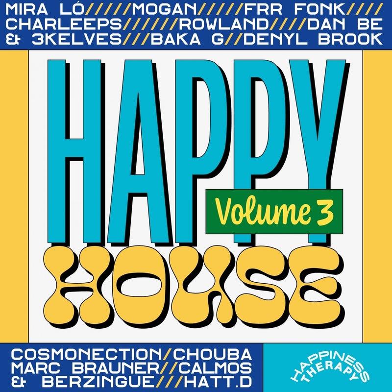 Happy House, Vol. 3