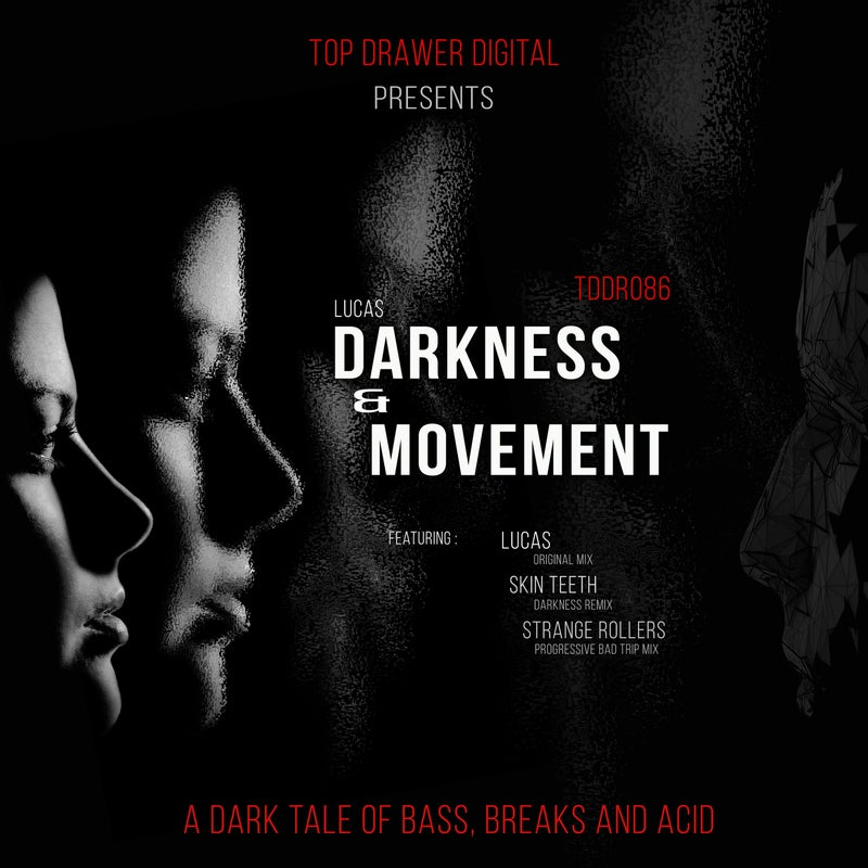 Darkness & Movement