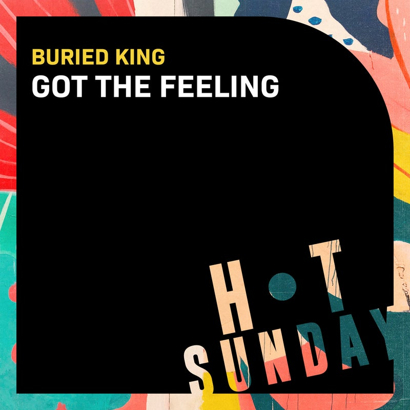 Got the Feeling (Extended Mix)