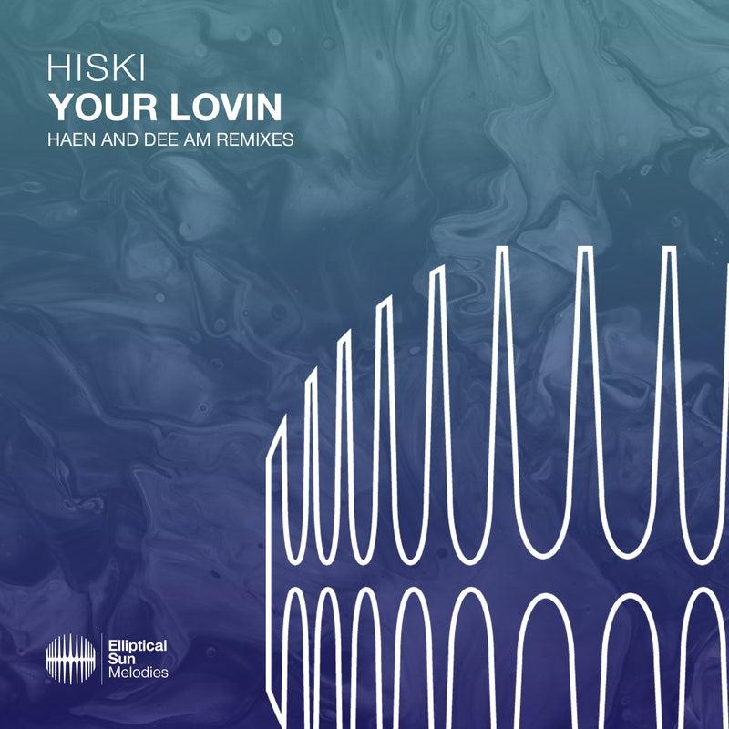 Your Lovin (Remixes)