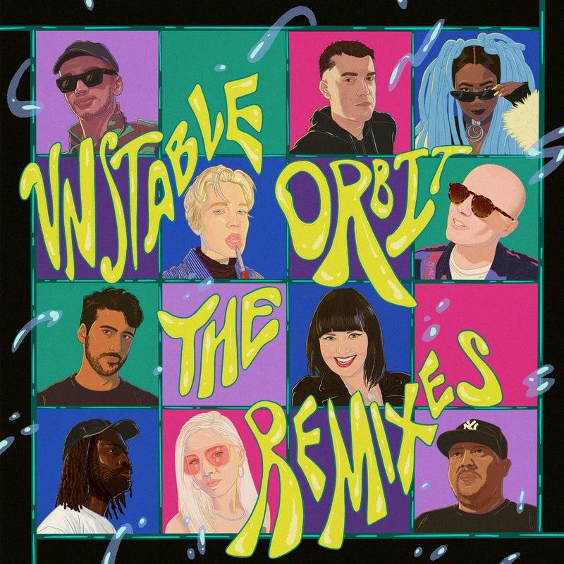Unstable Orbit (The Remixes)