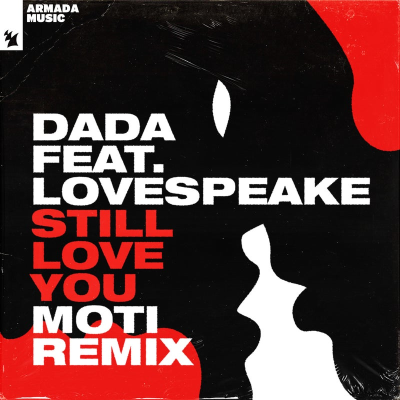 Still Love You - MOTi Remix