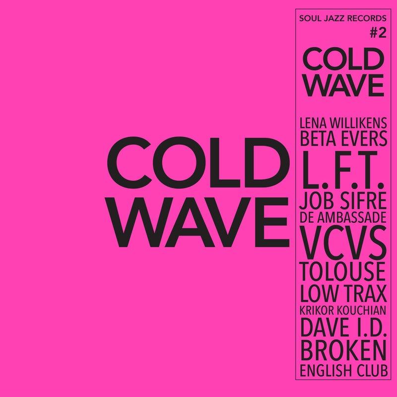 Soul Jazz Records presents Cold Wave #2