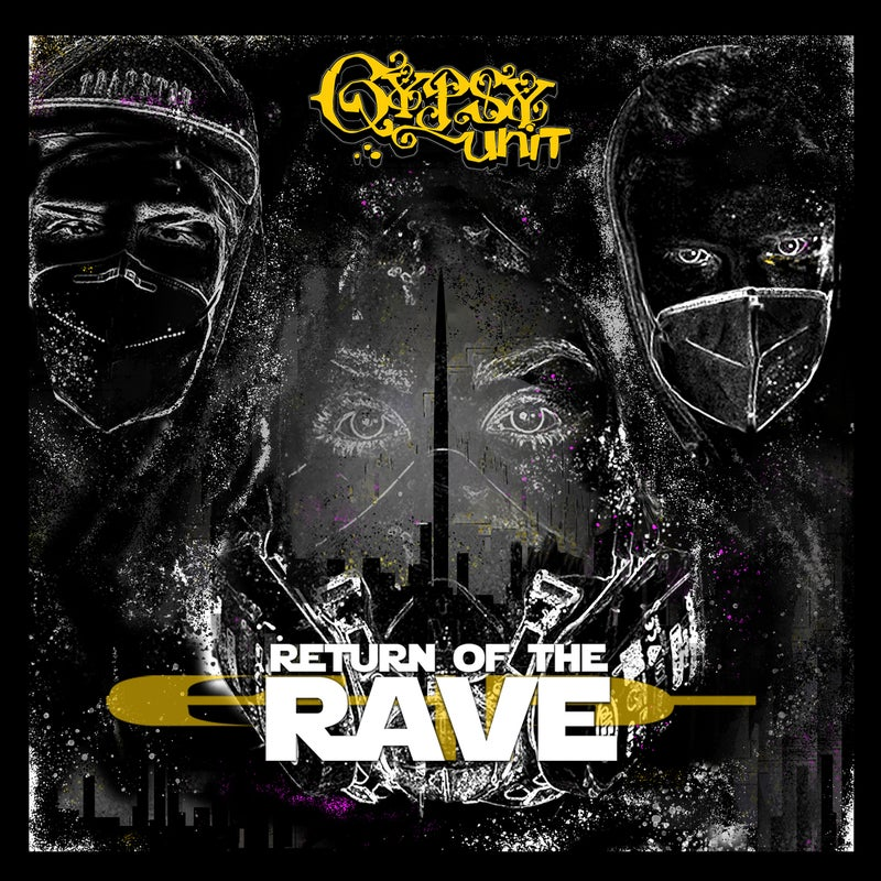 Return Of The Rave