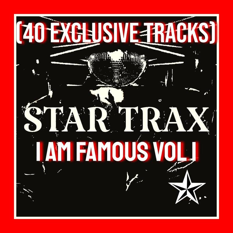 I AM FAMOUS VOL 1 (40 EXCLUSIVE TRACKS)
