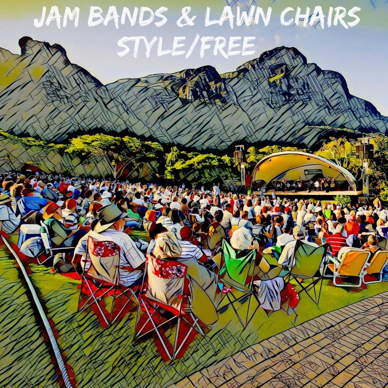 Jam Bands & Lawn Chairs