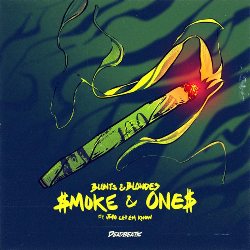 Smoke & Ones