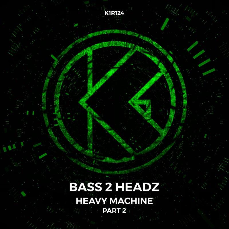 Heavy Machine (Part 2)