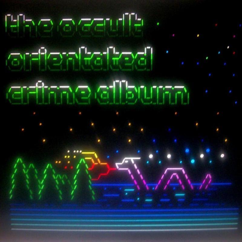 The Occult Orientated Crime Album