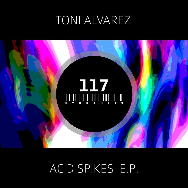 Acid Spikes E.P.