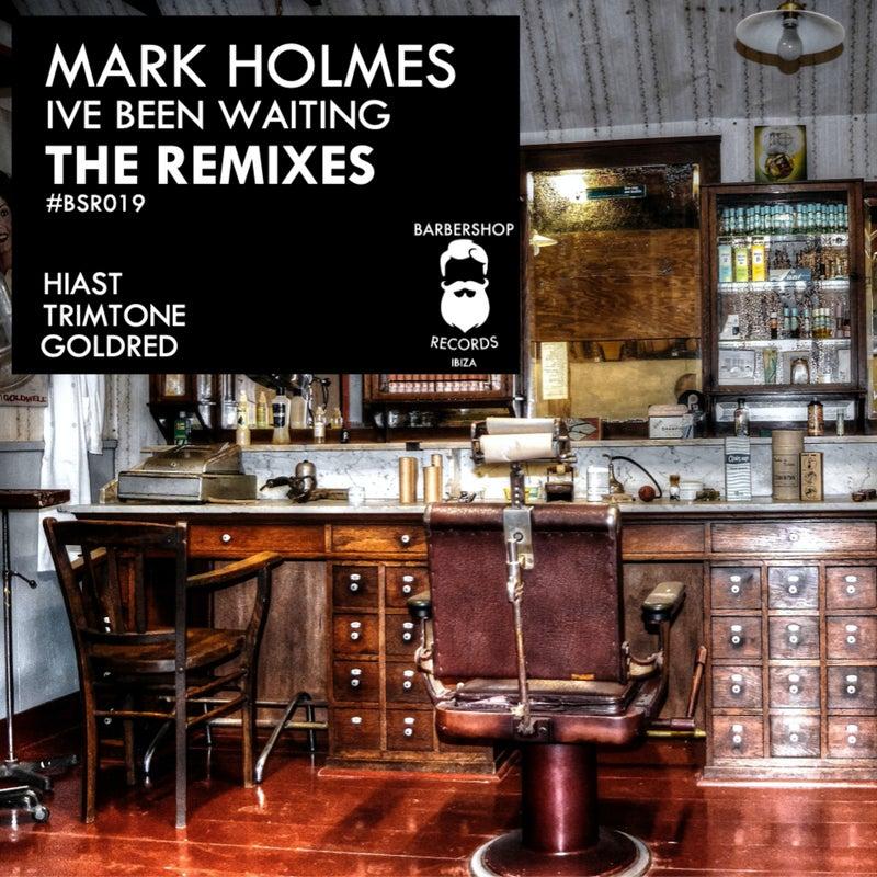 I've Been Waiting (The Remixes)