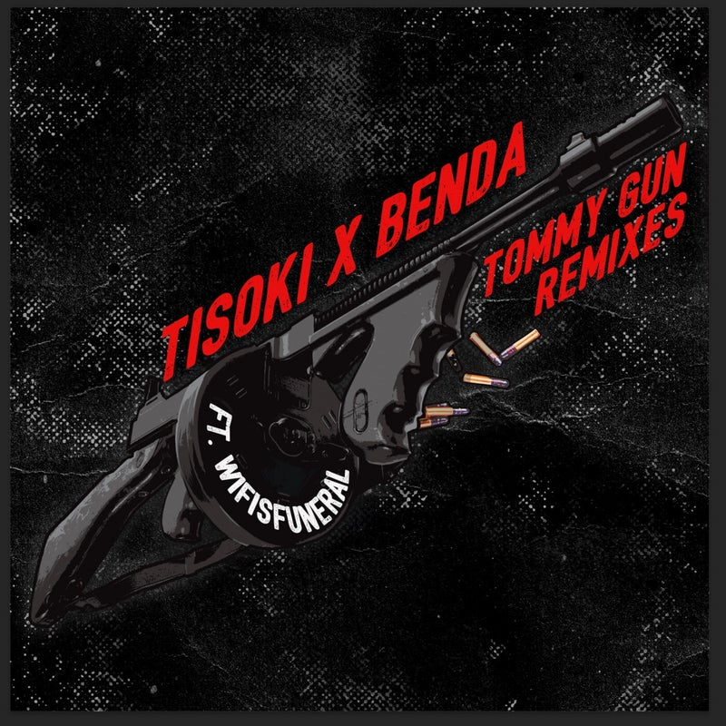 Tommy Gun Remixes (feat. Wifisfuneral)