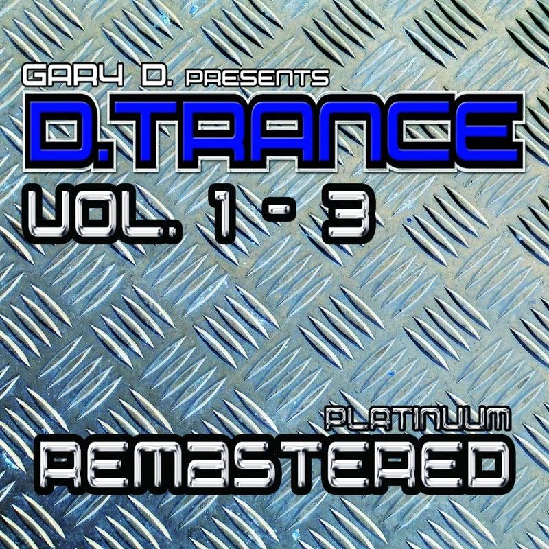 Gary D. Pres. D.Trance, Vol. 1 - 3 (Platinuum Remastered)