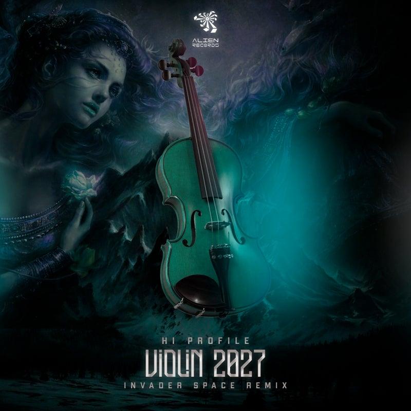 Violin 2027 (Invader Space Remix)