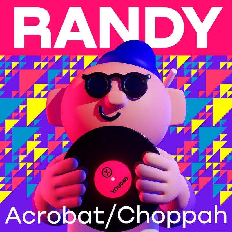 Acrobat / Choppah