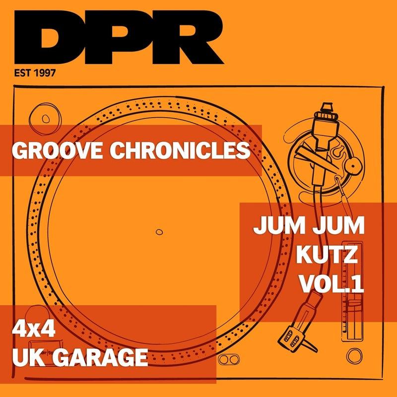 Groove chronicles JUM JUM kutz, Vol .1 (4x4 Uk Garage)