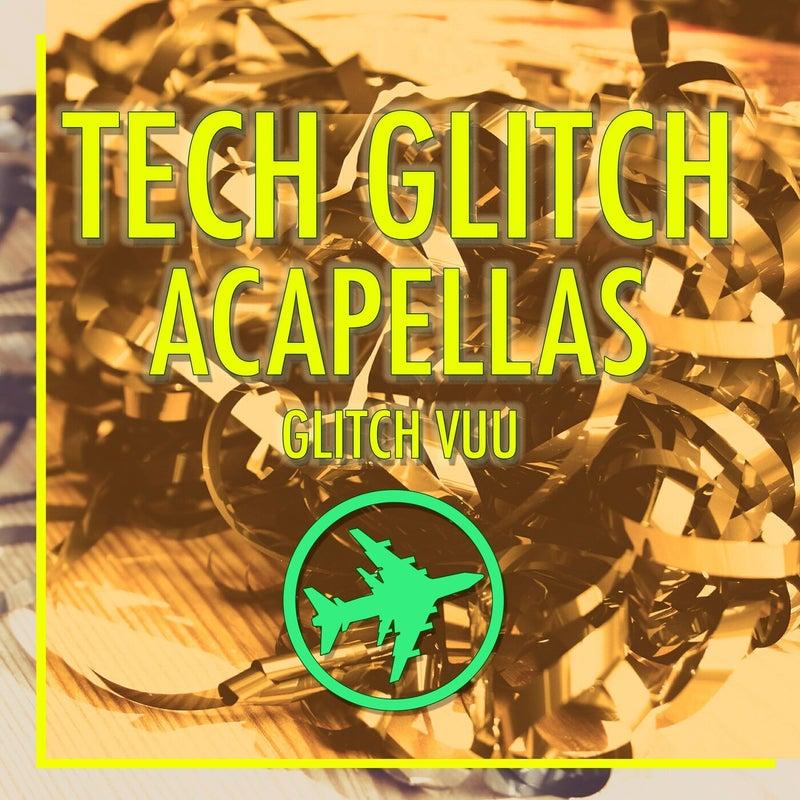 Tech Glitch Acapellas