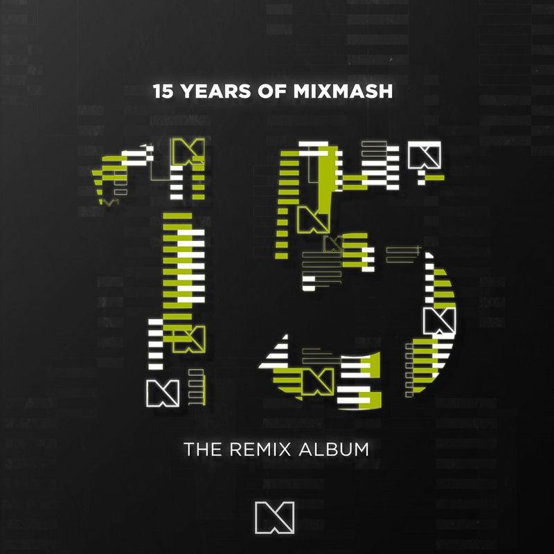 15 Years Of Mixmash   Remix Album