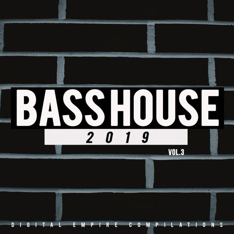 Bass House 2019, Vol.3