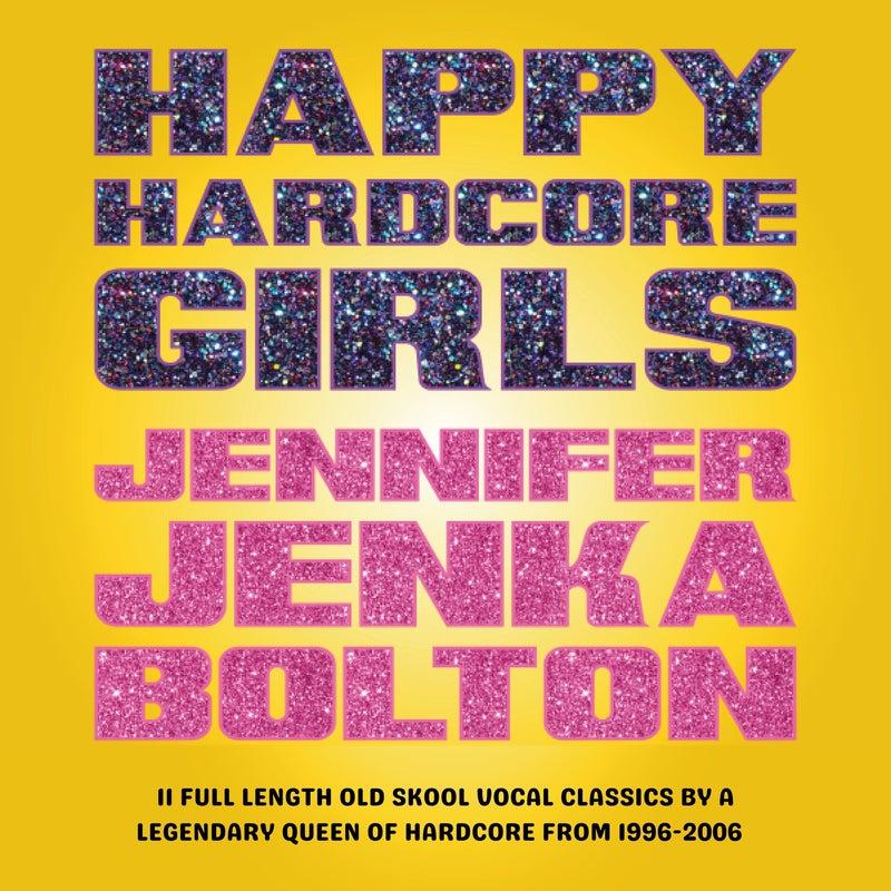 Happy Hardcore Girls: Jennifer Jenka Bolton