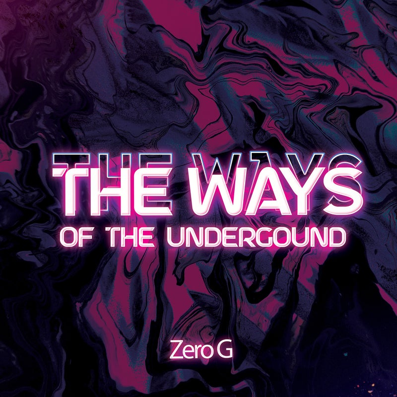 Ways Of The Underground