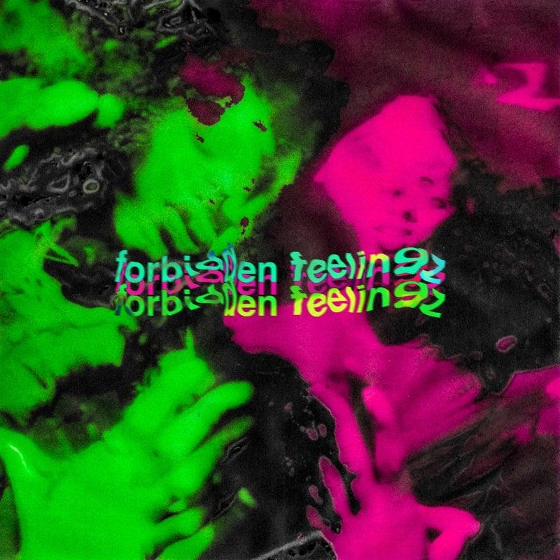 Forbidden Feelingz
