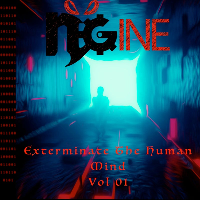 Exterminate the Human Mind, Vol. 1