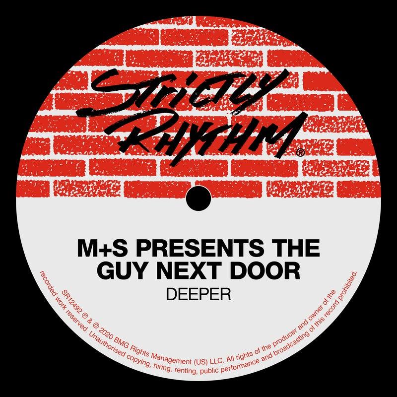 Deeper (M+S Presents The Guy Next Door)