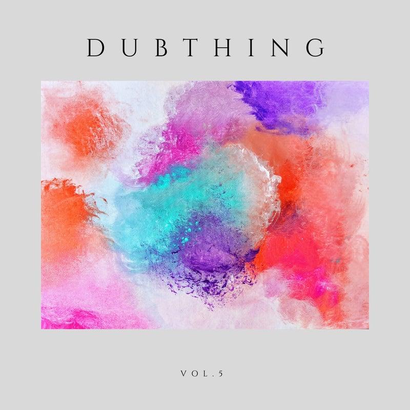 Dubthing Vol.5