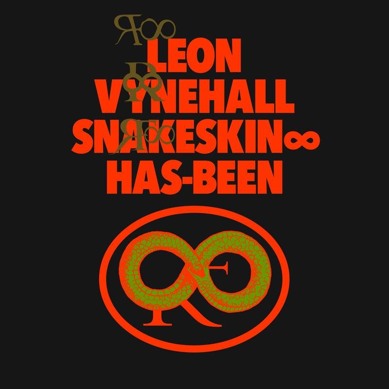 Snakeskin ? Has-Been