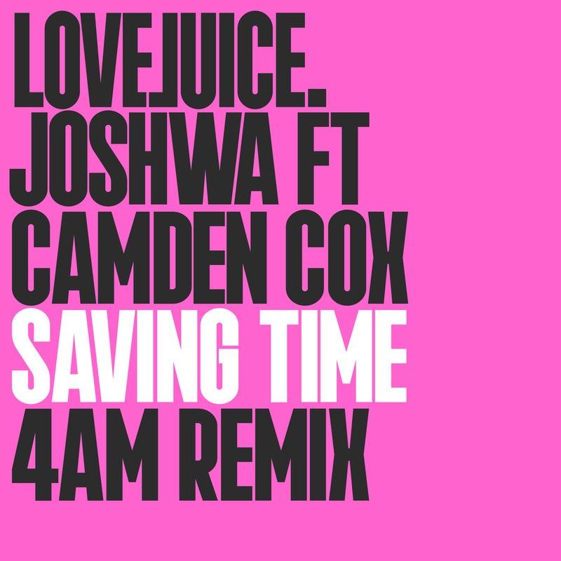 Saving Time (4am Remix)