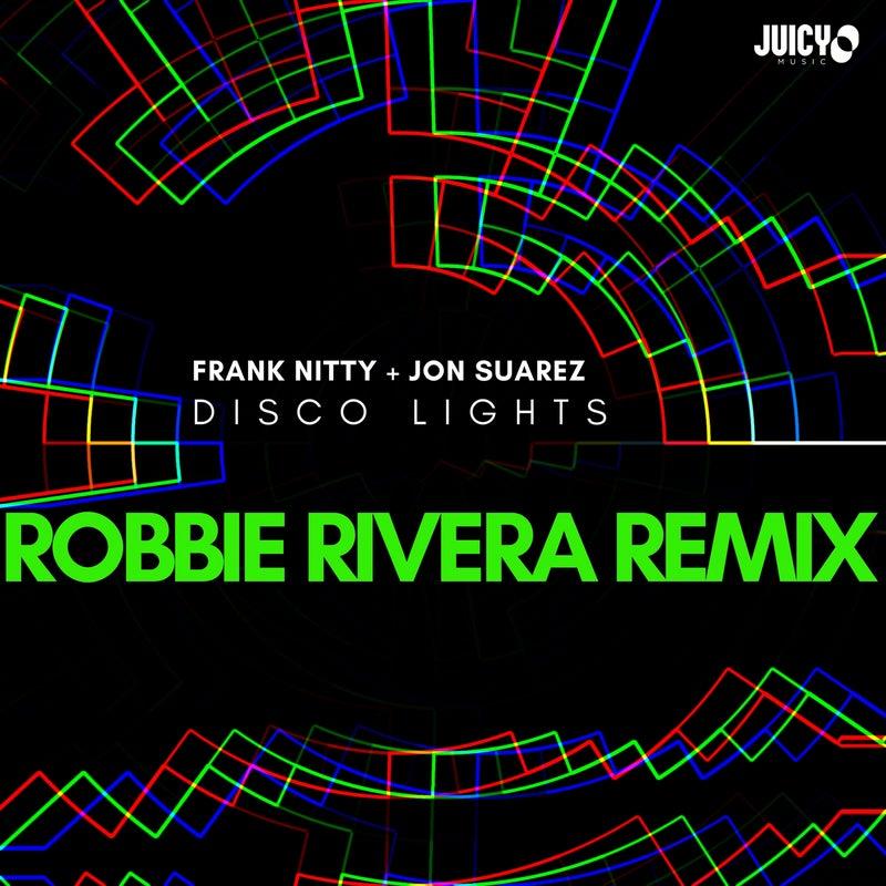Disco Lights - Robbie Rivera Remix