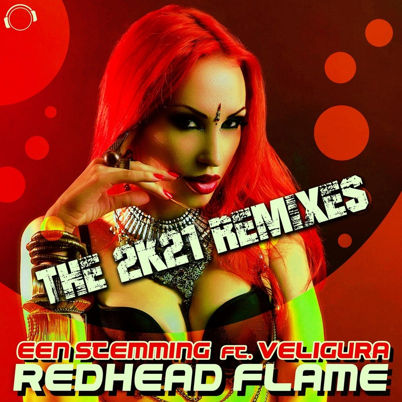 Redhead Flame (The 2K21 Remixes)