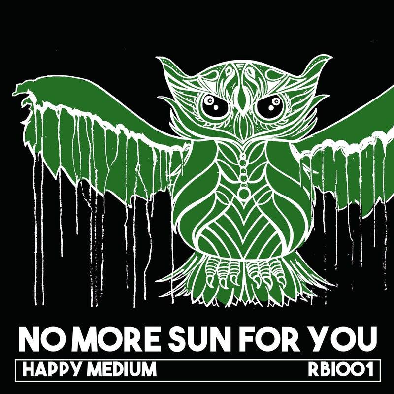 No More Sun For You