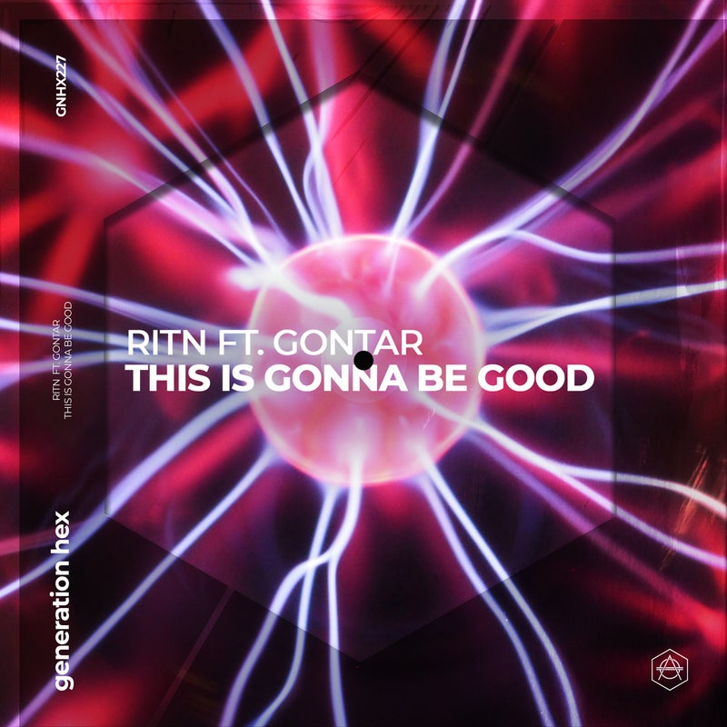 This Is Gonna Be Good - Extended Mix