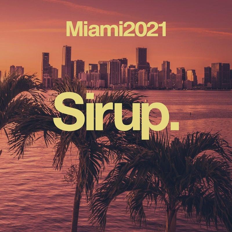 Sirup Miami 2021