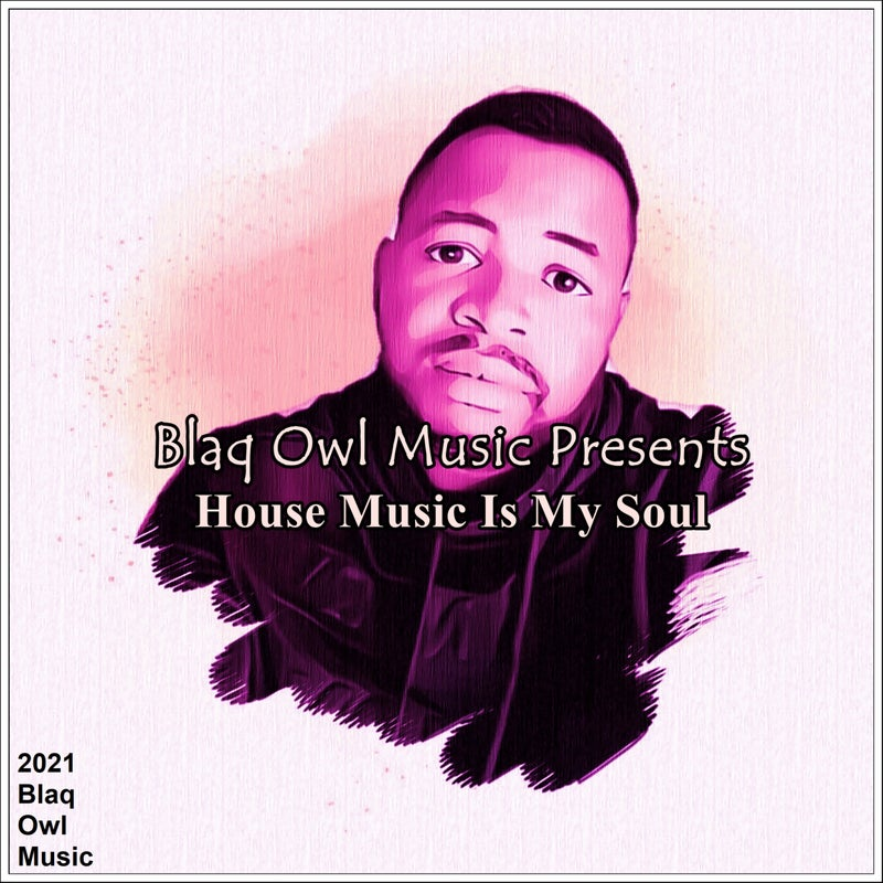 House Music Is My Soul