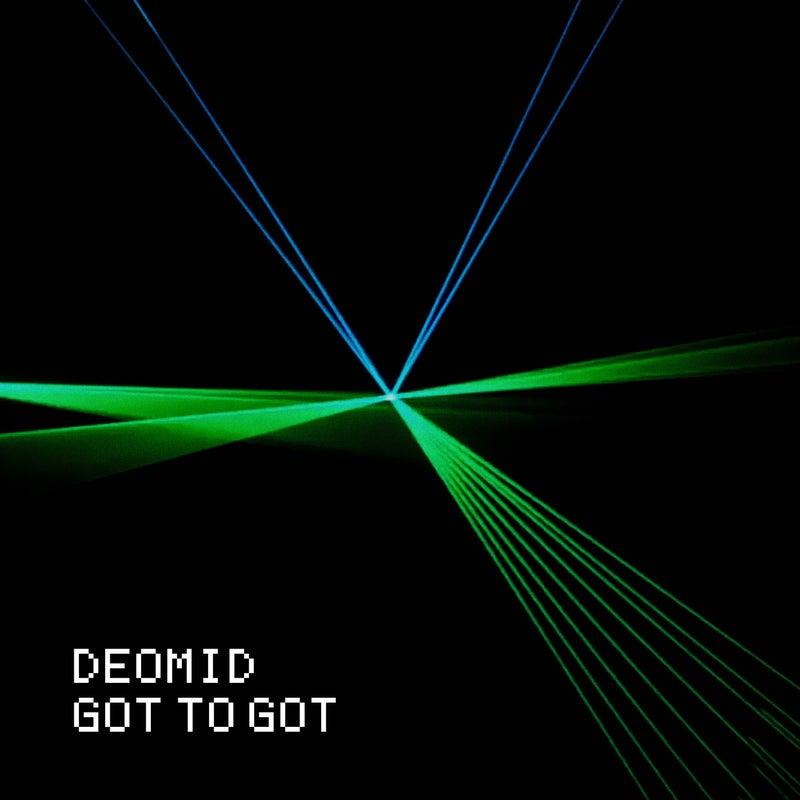Deomid - Got to Got EP