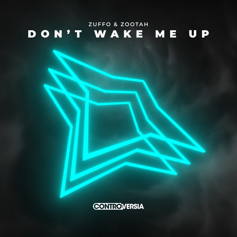 Don't Wake Me Up (Extended Mix)