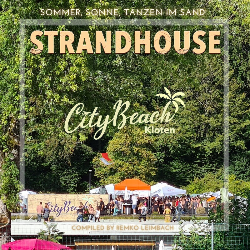 Strandhouse (Compiled by Remko Leimbach)