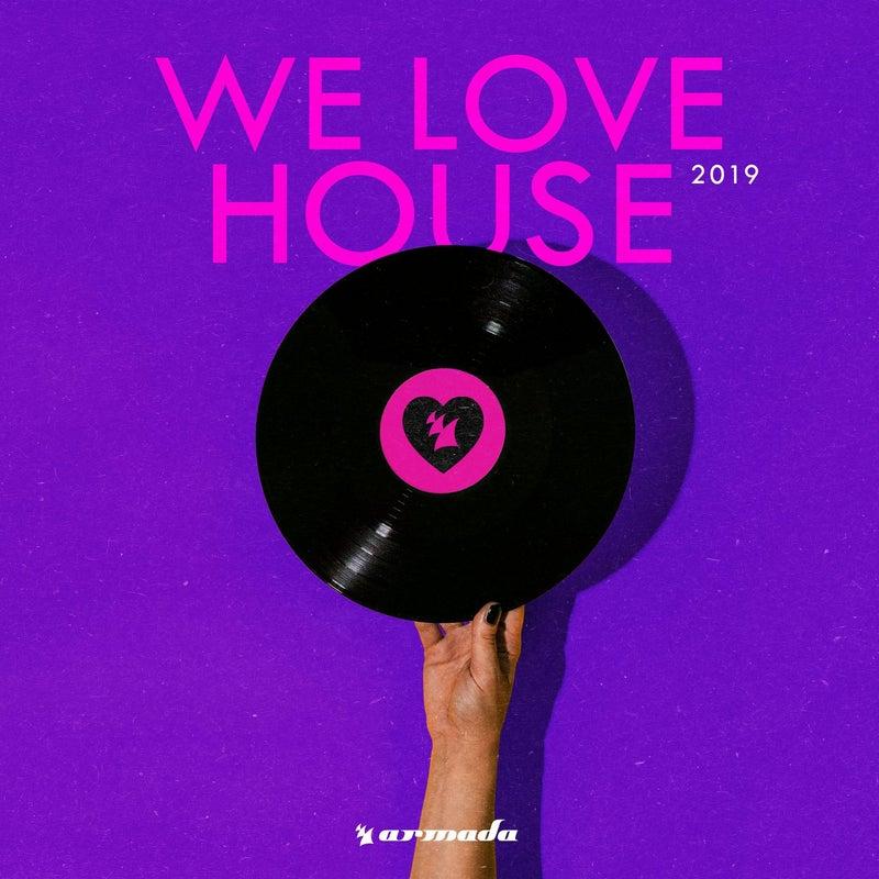 We Love House 2019