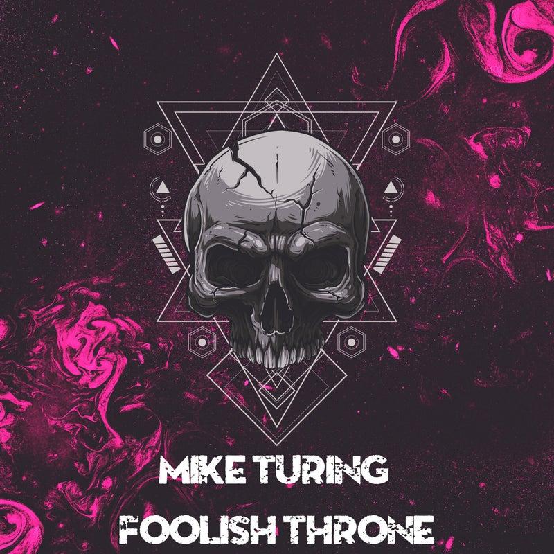 Foolish Throne